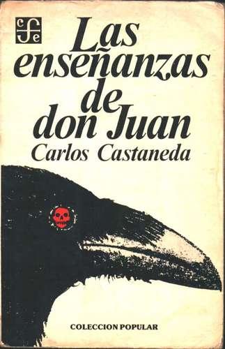 Prólogo a las enseñanzas de Don Juan - Carlos Castaneda