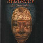 Libro: Shamán La búsqueda