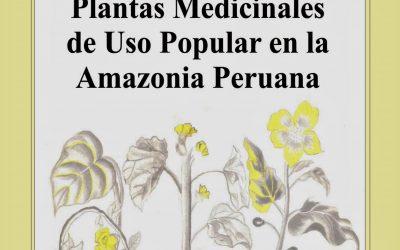 Plantas Medicinales de Uso Popular en la Amazonía Peruana
